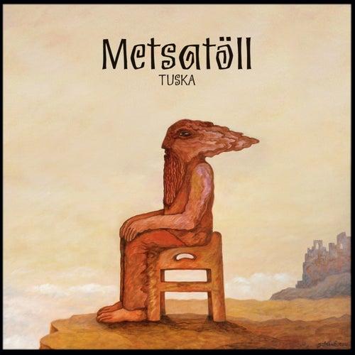 Tuska by Metsatöll