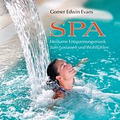 SPA: Heilsame Entspannungsmusik by Gomer Edwin Evans
