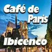 Café de Paris Ibicenco (Original Artist Original Songs) by Claude Derangé