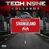 Welcome To Strangeland von Tech N9ne