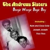Boogie Woogie Bugie Boy by The Andrews Sisters