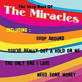 The Very Best of the Miracles by The Miracles