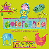 Coloreando. Traditional Songs for Children in Spanish by Marta Gomez
