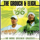 No More Greener Grasses by The Grouch & Eligh