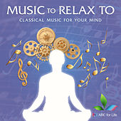 Music to Relax To by Various Artists
