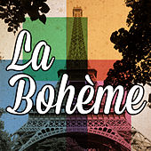 La Bohème by Various Artists
