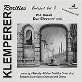 Mozart: Don Giovanni (Klemperer Rarities, Budapest Vol. 8) [Sung in Hungarian] by Lajos Toth