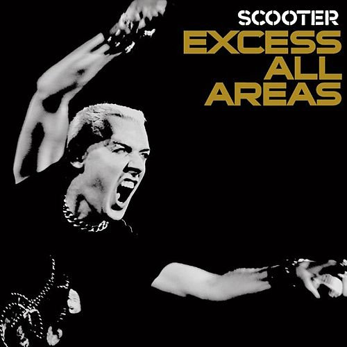 Excess All Areas - Live 2006 by Scooter