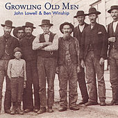 Growling Old Men by John Lowell