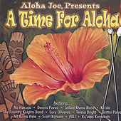 Aloha Joe presents...A Time for Aloha by Various Artists