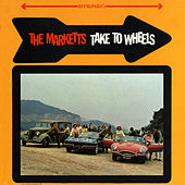 The Marketts Take To Wheels by The Marketts
