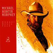 Cowboy Songs Four by Michael Martin Murphey