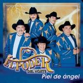 Piel de Angel by El Poder Del Norte