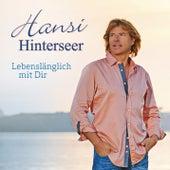 Lebenslänglich mit Dir by Hansi Hinterseer