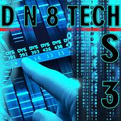 D N 8 Tech S3 by Various Artists