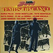 Temps de Cançó by Various Artists