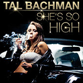 She's so High (Re-Recorded) by Tal Bachman