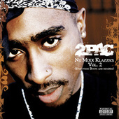 Nu Mixx Klazzics Vol. 2 (Evolution: Duets And Remixes) von 2Pac