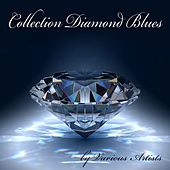 Collection Diamond Blues von Various Artists