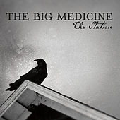 The Station by Big Medicine