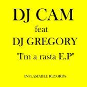 I'm a Rasta by DJ Cam