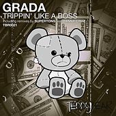 Trippin' Like a Boss by Grada