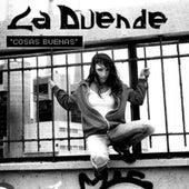 Cosas Buenas by Duende
