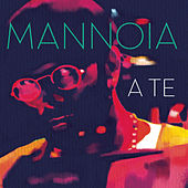 A te by Fiorella Mannoia