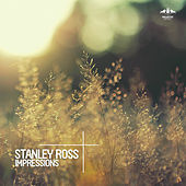 Impressions by Stanley Ross