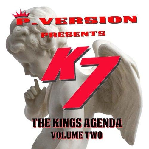 The Kings Agenda, Vol. 2 by K7