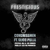 Prestigious (feat. the Congressmen) by Slick Pulla