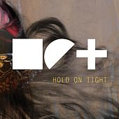Hold on Tight by iET