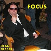 Focus by Dean Fraser