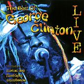 The Best Of George Clinton von Various Artists