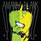 I Love You von Amanda Blank