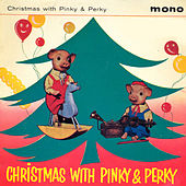 Christmas With Pinky and Perky by Pinky