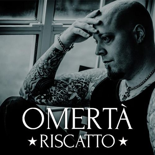 Omerta Riscatto by Ed Harris (dialogue)