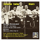 European Swing Giants, Vol.9: Django Reinhardt, Vol. 2,The HMV / Electrola Sessions (Recorded 1936-1937 in Paris) and Django in Brussels (The RhythmeSessions Part 2, Recorded 1942) by Django Reinhardt