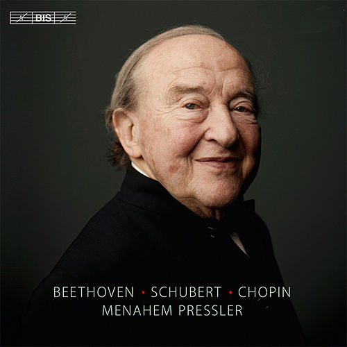 Beethoven, Schubert & Chopin: Piano Works by Menahem Pressler
