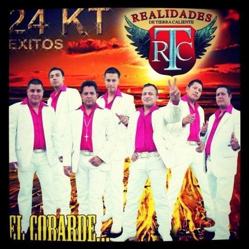 24 Kilates by Realidades De Tierra Caliente
