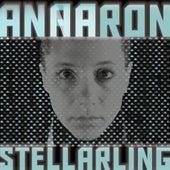 Stellarling by Anna Aaron
