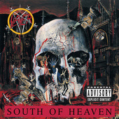 South Of Heaven by Slayer