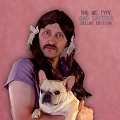 Bad Tattoos (Deluxe Edition) by The MC Type