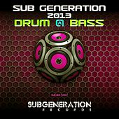 Sub Generation 2013 (Drum & Bass) by Various Artists