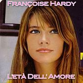L'età dell'amore by Francoise Hardy