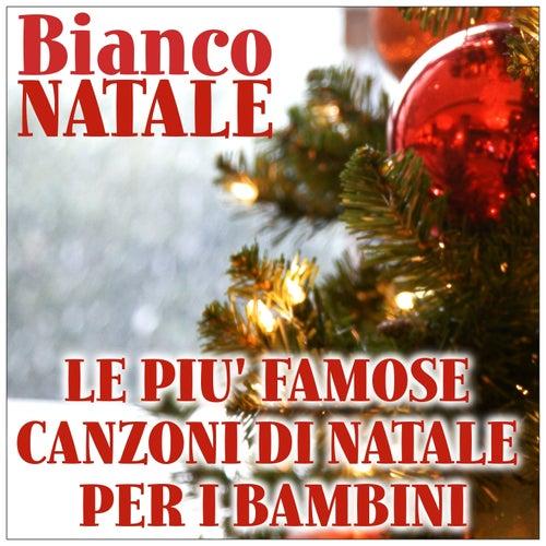 Bianco Natale: Le più famose canzoni di Natale per i bambini by Italian Babies