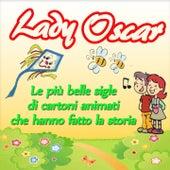 Lady Oscar: le più belle sigle di cartoni animati che hanno fatto la storia by La Bambilandia