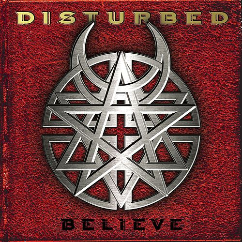 Believe by Disturbed