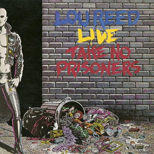 Take No Prisoners by Lou Reed
