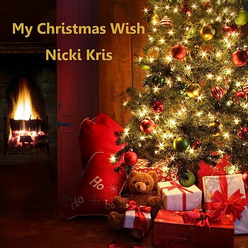 My Christmas Wish - Single by Nicki Kris